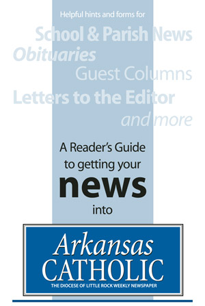 Getting your news into Arkansas Catholic